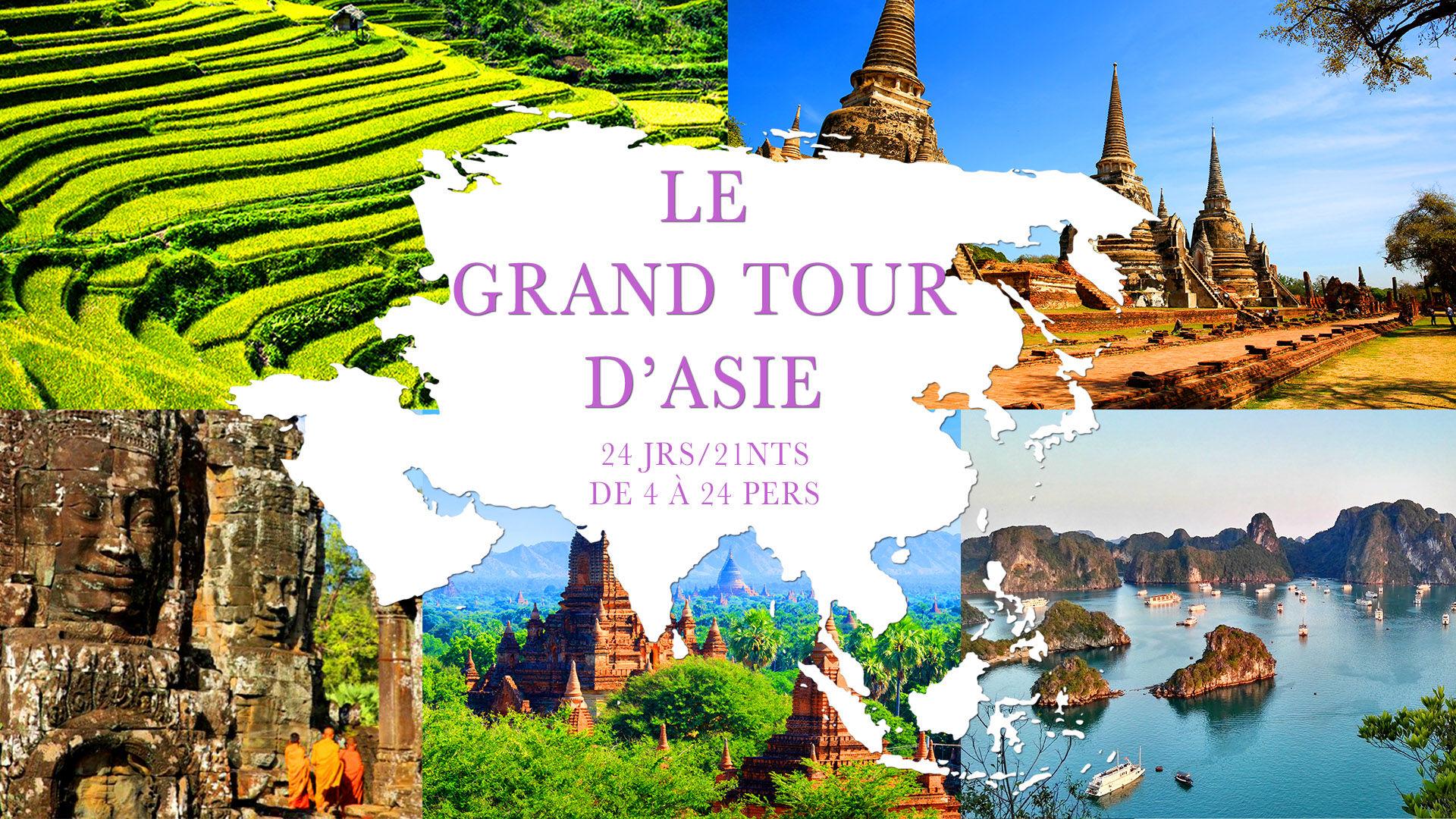 Circuit Grand Tour d'Asie 24 jours / 21 nuits, Départs garantis de 4 à 16 participants